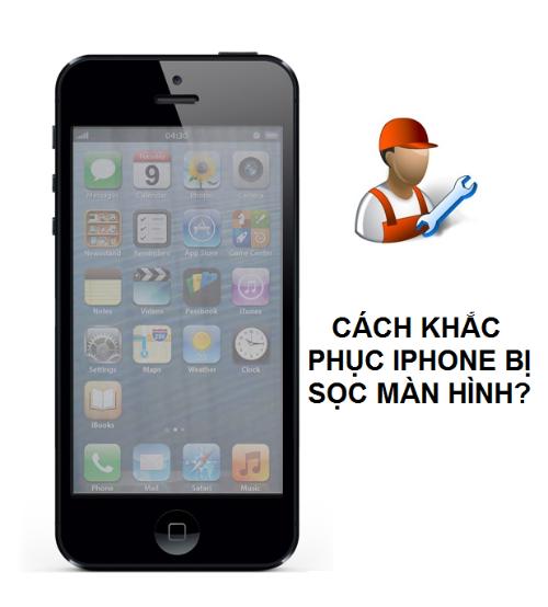 sửa lỗi màn hình iphone bị sọc