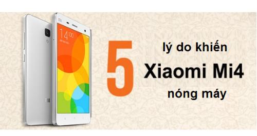 điện thoại xiaomi mi4 nóng máy