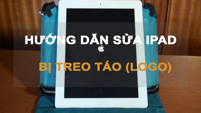 hướng dẫn sửa lỗi iPad bị treo táo