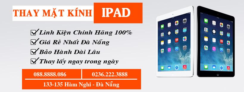thay mặt kính iPad chính hãng tại Đà Nẵng