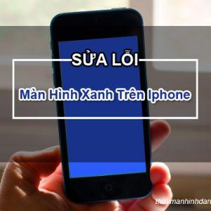 Khắc phục lỗi màn hình xanh trên iphone 5/5s cực kỳ hiệu quả