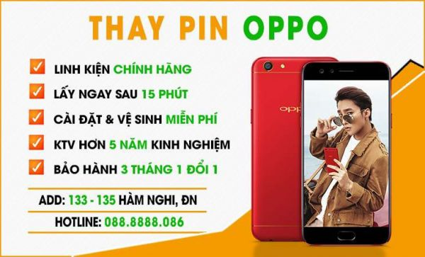 Địa chỉ thay pin Oppo tại Đà Nẵng uy tín nhất