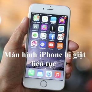 Màn hình iPhone bị giật liên tục
