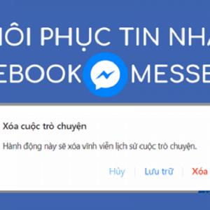 Cách khôi phục tin nhắn facebook đã xóa vĩnh viễn với 4 phương pháp