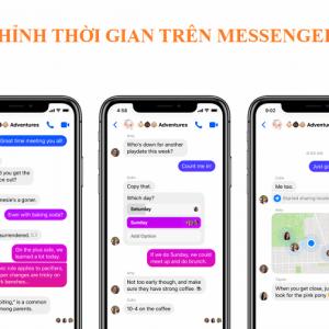 Cách chỉnh thời gian trên messenger chính xác