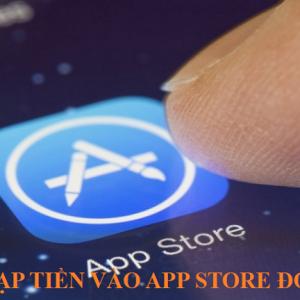Cách nạp tiền vào app store đơn giản